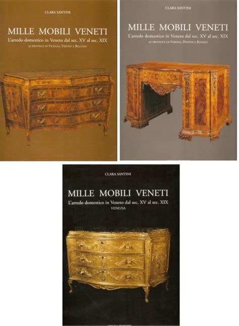 mobili veneti mille mobili veneti libreria della spada libri esauriti