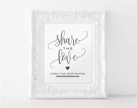 Share The Love Sign Wedding Hashtag Sign Hashtag Printable Template Wedding Sign Wedding Wedding Hashtag Sign Template Free