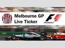F1 LIVE Ticker: Melbourne GP - ALLES AUTO F1 Live Ticker