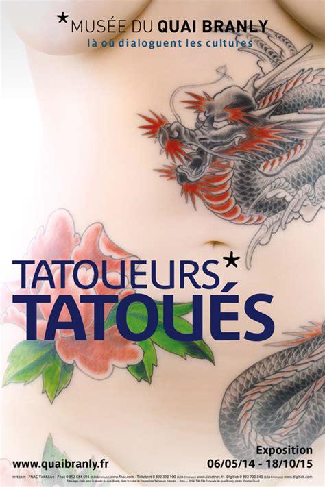 expo tattoo quai branly horaire une exposition sur le tatouage au quai branly actualit 233 s