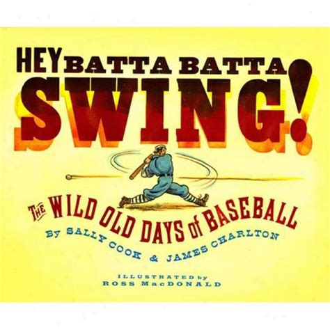 swing batta swing wednesday hey batta batta swing my mama s goodnight