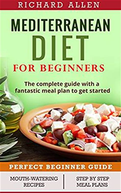 the financial diet a total beginner s guide to getting with money books mediterranean diet for beginners the complete guide and a