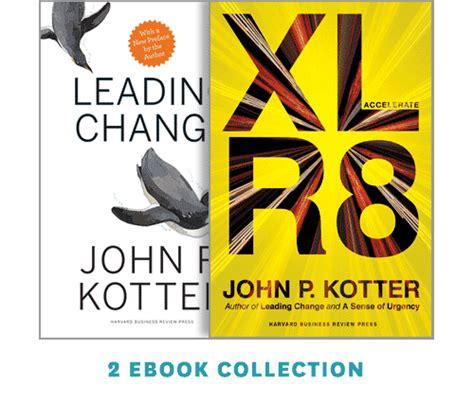 libro by john p kotter kotter on accelerating change 2 ebooks