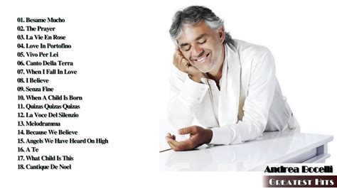 the best of andrea bocelli andrea bocelli greatest hits best of andrea bocelli 2017
