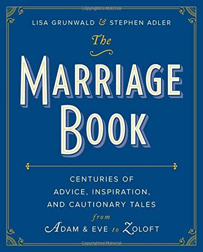 married to an tales of an ex books the marriage book centuries of advice inspiration and