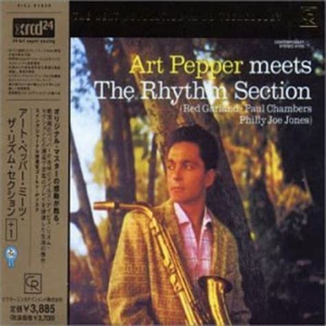art pepper meets the rhythm section art pepper art pepper meets the rhythm section