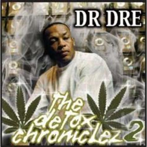 Detox Dr Dre Album Cover by Dr Dre Detox Chroniclez Vol 2 Cd Album