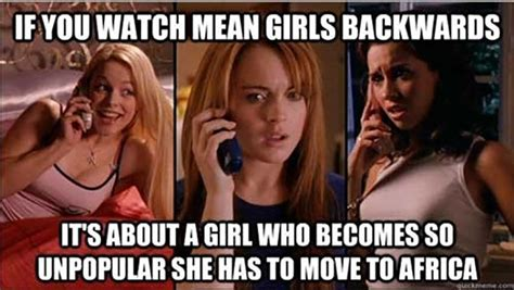 Mean Girls Memes - quot mean girls quot memes that make fetch happen one for each