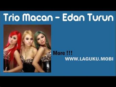 free download mp3 edan turun suliyana trio macan edan turun single dangdut 2016 youtube