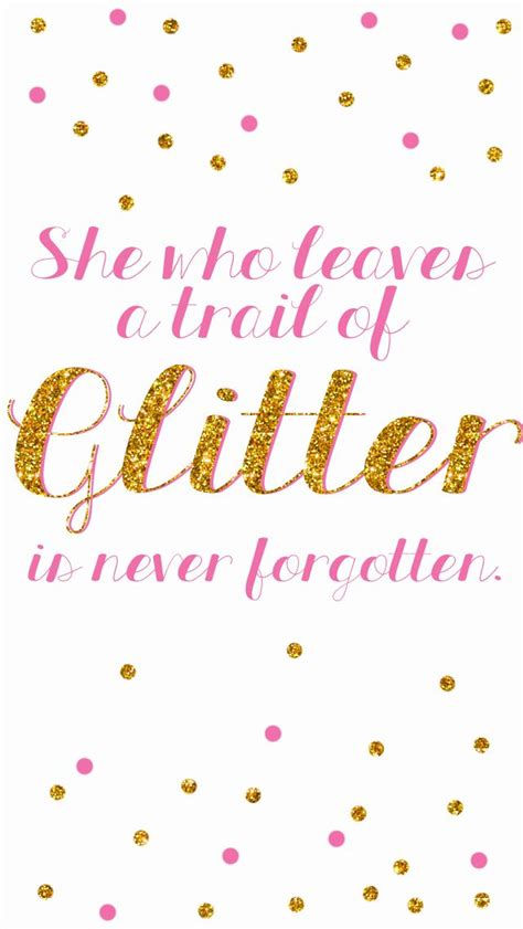 glitter wallpaper quote 64 best images about quotes on pinterest iphone