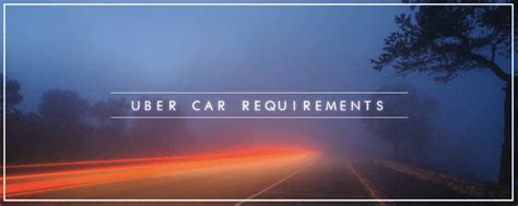 uber car requirements  drive  uber