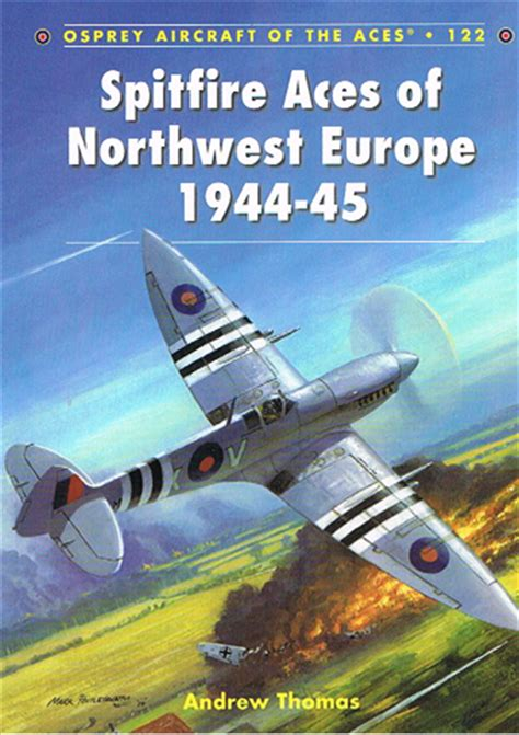 osprey spitfire aces of northwest europe raf in combat