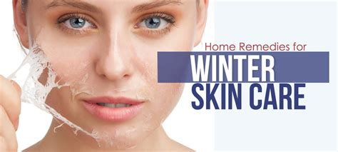 7 Ways To Care For Skin In Winter by 7 Effective Home Remedies For Winter Skin Care