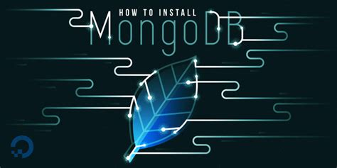 tutorial mongodb ubuntu how to install mongodb on ubuntu 16 04 digitalocean