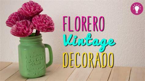 floreros de unicel ideas para decorar tu cuarto florero f 225 cil y bonito con