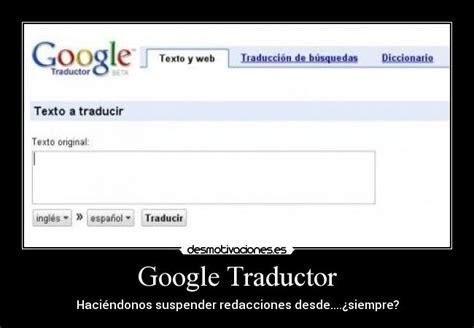 imagenes traductor google im 225 genes y carteles de idioma pag 11 desmotivaciones