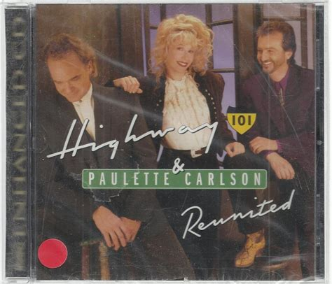 highway 101 the bed you made for me highway 101 reunited paulette carlson enhanced cd new sealed