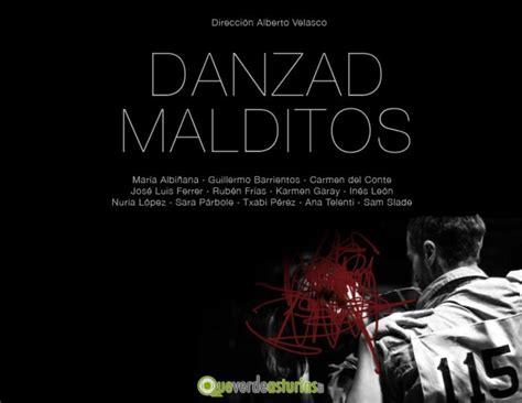 cine y musica malditos danzad malditos cine y teatro en avil 233 s asturias