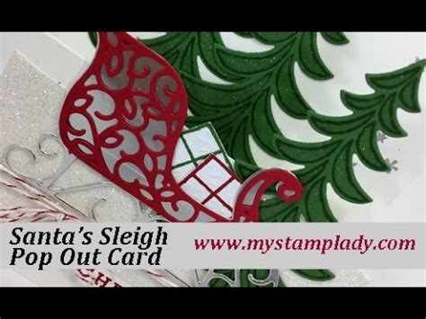 how to make a pop out card how to make a pop out stin up santa s sleigh