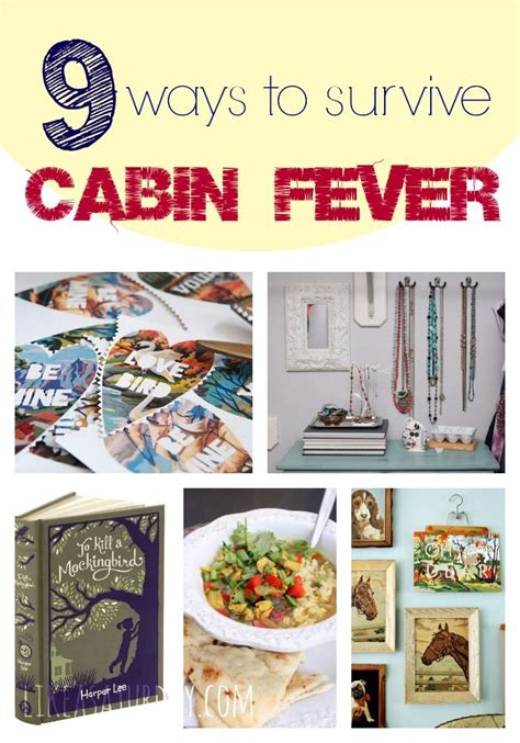 7 Winter Activities To Fight Your Cabin Fever by 7 Best Images About Winter Blues Cabin Fever On