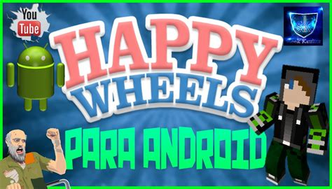happy wheels android happy wheels para android