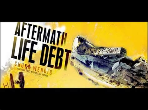 star wars aftermath life star wars aftermath life debt youtube