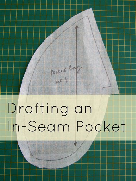 pattern drafting pockets all style and all substance tutorial drafting an in seam
