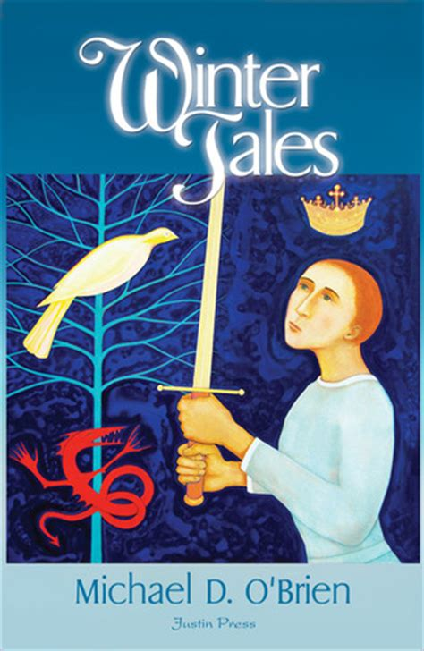 the winter s tale books winter tales by michael d o brien reviews discussion