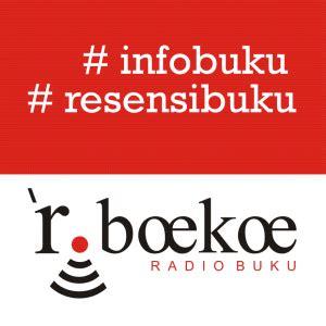 Buku Mirah Dari Banda Rambe Yayasan Obor Indonesia Kabar Resensi Buku Minggu 10 Januari 2016 Radio Buku