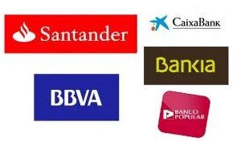 principales bancos espa oles bancos m 225 s grandes de espa 241 a 2014 economipedia