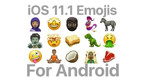 emoji ios 11 for android get latest ios 11 1 emojis on your android youtube