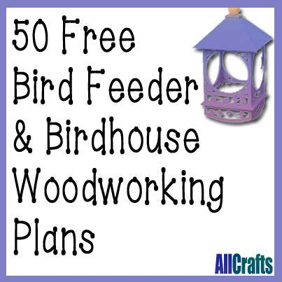 50 free birdhouse and bird feeder plans | allcrafts free