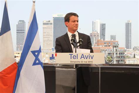 Tel Aviv Sofaer Mba by ביקורו בישראל של ראש ממשלת צרפת מנואל ואלס La En