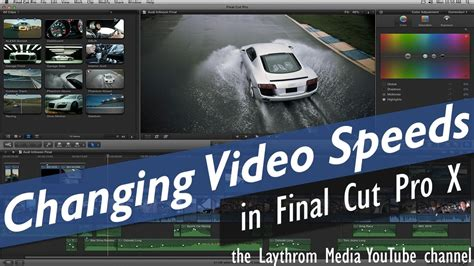 Final Cut Pro Youtube Video | final cut pro x changing video speeds time remapping