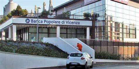 Banca Popolare Di Vicenza Schio by Banca Popolare Vicenza Borgo Berga Vicenza Report
