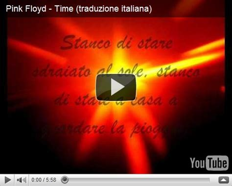 time pink floyd testo e traduzione pink floyd time traduzione italiana