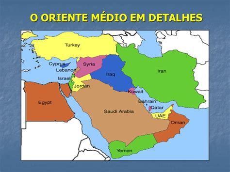 oriente medio oriente roto o oriente m 201 dio no mundo ppt video online carregar