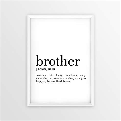 printable brother quotes brother definition print brother printable poster
