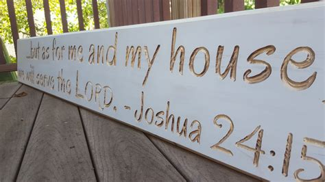as for me and my house verse as for me and my house we will serve the lord joshua 24 15 bible verse wood sign