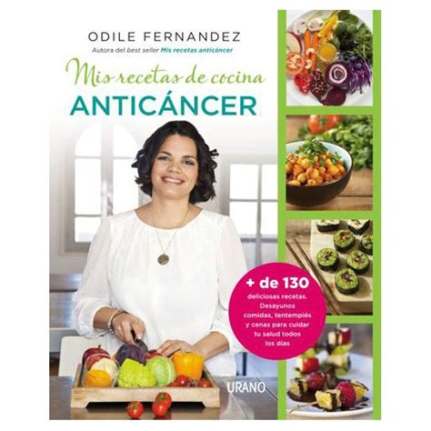 mis recetas anticancer libro quot mis recetas de cocina antic 225 ncer quot odile fern 225 ndez