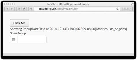 vaadin themes exles java vaadin popupdatefield not being removed stack