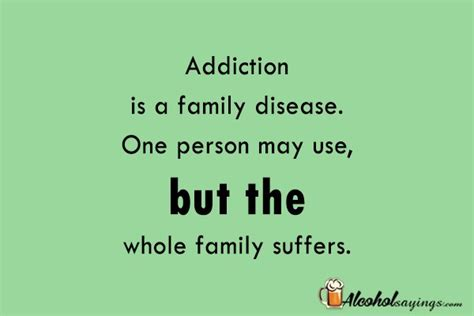 Addiction Quotes For Family