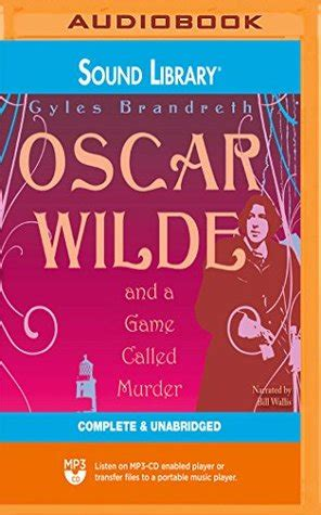 oscar wilde   game called murder  gyles brandreth