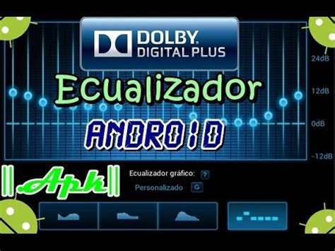 dolby digital plus apk dolby digital plus apk mejora calidad de audio y