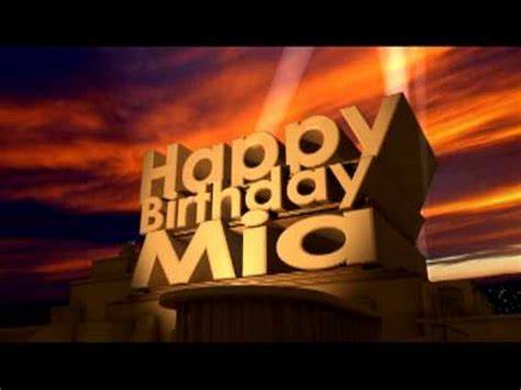 happy birthday mia youtube
