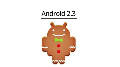 Android 2.3 Gingerbread will be incompatible with future