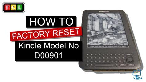 reset kindle online factory reset kindle model no d00901 youtube
