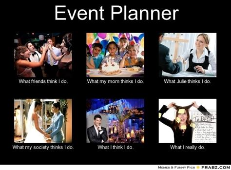 Wedding Planning Meme - 17 best images about event planner memes on pinterest