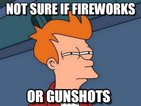 Fireworks Meme - not sure if fireworks futurama fry meme on memegen