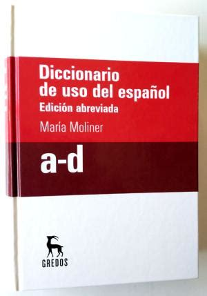 diccionario de uso de diccionario de uso del espanol by maria moliner abebooks